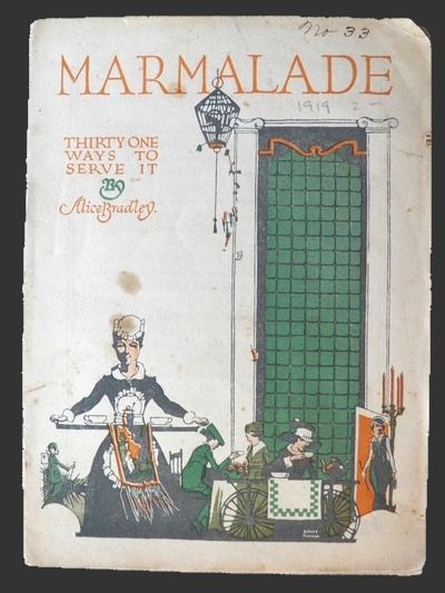 1919 Sunkist Marmalade Recipe Booklet ~ 31 Ways to Serve It