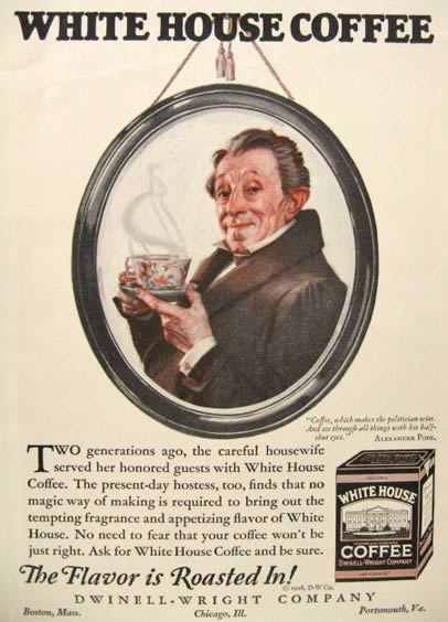 1926 White House Coffee Ad ~ Alexander Pope